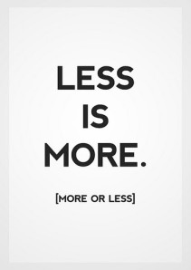 p7 pt 2 less is more