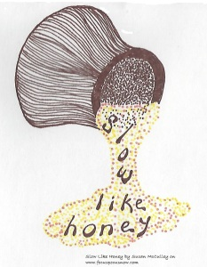 slow like honey 100115
