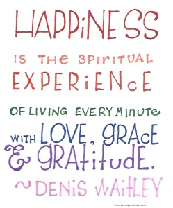 Happiness quote by Waitley