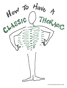 how to have a classic thoracic