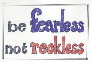 fearless not reckless 011016