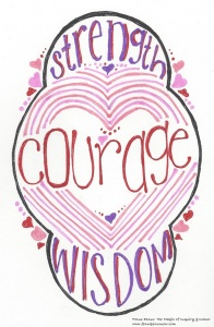 strength courage wisdom 021416