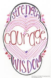 strength courage wisdom 021416