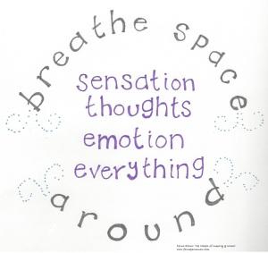 breathe space around 040616
