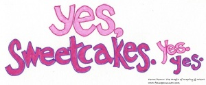 yes sweetcakes 042316
